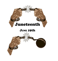 Concept on juneteenth freedom day hands with vector