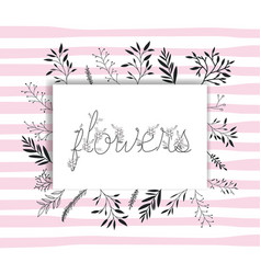 flowers word with handmade font and floral vector image