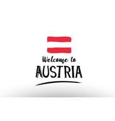 Welcome to austria country flag logo card banner vector