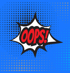 oops comic book explosion vector image