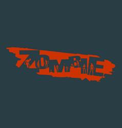 Zombie apocalypse lettering vector