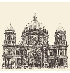 Berlin Cathedral Berliner Dom Germany Hand drawn vector image