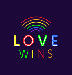 Love wins neon banner gay pride slogan vector