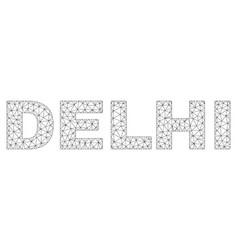 polygonal network delhi text tag vector image