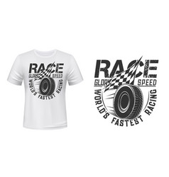 rolling car wheel and racing flag t-shirt print vector image