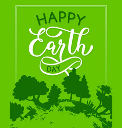 happy earth day green ecology greeting card vector image vector image