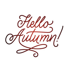 hello autumn lettering hand written typography vector image