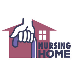 Nursing home logo with hand holding cane and house vector