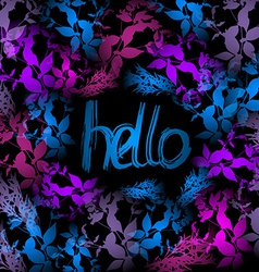 Hello Neon light blue pink leaves on black vector image vector image