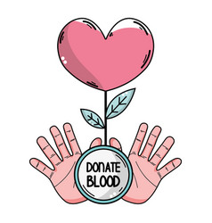 Hands with heart plant to blood donation symbol vector