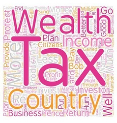 How Wealth Tax Is Better Than Income Tax text vector