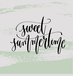 Sweet summertime - hand lettering poster to summer vector