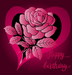 happy birthday lettering and rose vector image