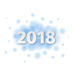 happy new year 2018 blue background decoration vector image