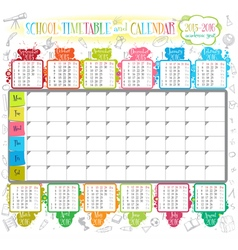 School timetable and calendar 2015 2016 vector