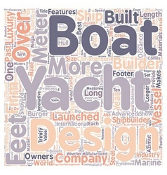 Ten Watertight Luxe Yacht Builders text background vector