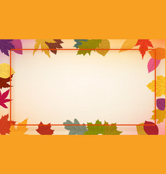 autumn colorful leaves frame template for a text vector image