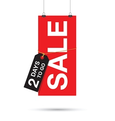 two days to go sale sign vector image vector image