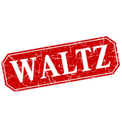 Waltz red square vintage grunge isolated sign vector