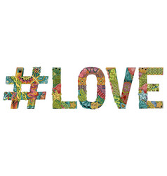 Word love with hashtag decorative vector