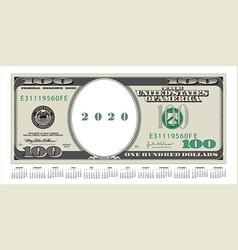a 100 dollar bill thats also a 2020 calendar vector image