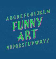 funny art typeface cartoon font isolated english vector image