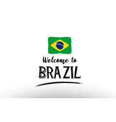 Welcome to brazil country flag logo card banner vector