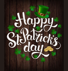 Happy st patrick s day lettering vector