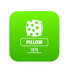 pillow icon green vector image