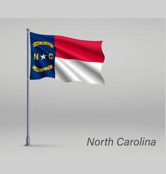 Waving flag north carolina - state united vector