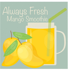 always fresh mango smoothie vector image