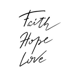 faith hope love hand drawn lettering isolated vector image