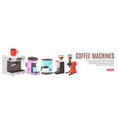 Inscription coffee machines colorful banner vector