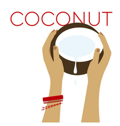 simple laconic coconut fruit in woman hands vector image