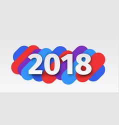 creative happy new year 2018 card design vector image