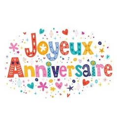 Joyeux Anniversaire Happy Birthday in French vector image