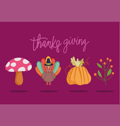 happy thanksgiving day turkey pumpkin mushroom vector image