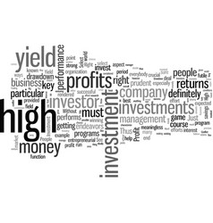 How to select the right high yield investment vector