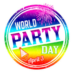 world party day grunge rubber stamp vector image