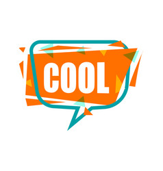 cool speech bubble with expression text vector image