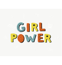 girl power poster woman motivational slogan vector image vector image