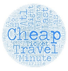 Cheap Air Ticket for Last Minute Travel text vector