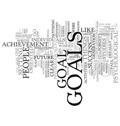 Got goals text background word cloud concept vector