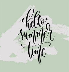 hello summer time - hand lettering poster vector image