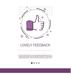 lovely feedback thumb up like banner with copy vector image