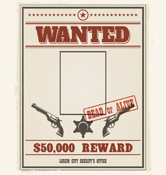 retro wanted poster with blank space for criminal vector image