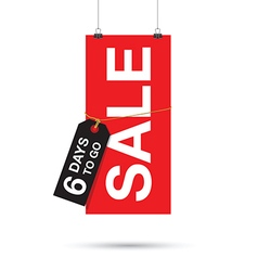 six days to go sale sign vector image