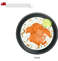 Ota ika or tongan raw fish in coconut milk vector