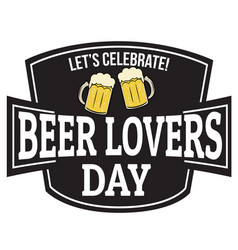 beer lovers day sign or stamp vector image