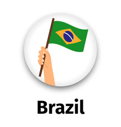 brazil flag in hand round icon vector image